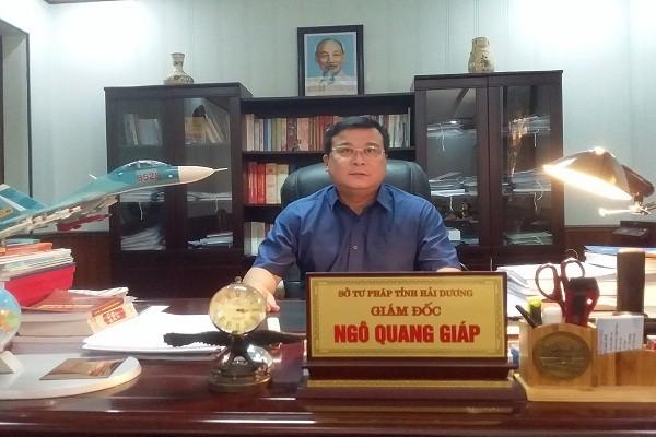 Ông Ngô Quang Giáp  - Giám đốc Sở Tư pháp tỉnh Hải Dương