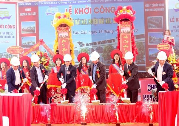 Lào Cai: Khởi công xây dựng dự án chợ trung tâm Bát Xát