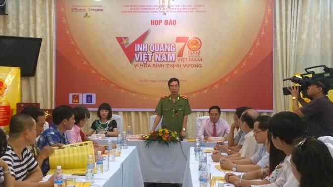 Thiếu tướng Phạm Văn Miên, Tổng biên tập Báo Công an nhân dân thông tin về chương trình Vinh quang Việt Nam 2015
