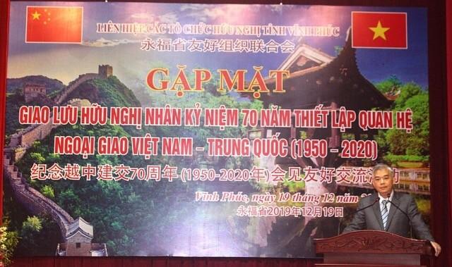 Vĩnh Phúc kỷ niệm 70 năm thiết lập quan hệ ngoại giao Việt Nam - Trung Quốc