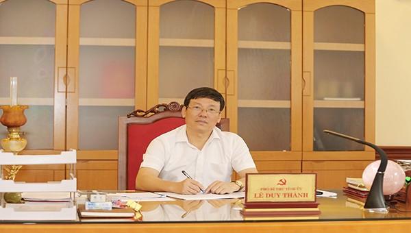 Đồng chí Lê Duy Thành_ Phó bí thư tỉnh ủy, Phó chủ tịch thường trực UBND tỉnh Vĩnh Phúc
