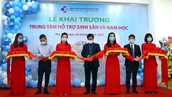 Phú Thọ khai trương Trung tâm hỗ trợ sinh sản và Nam học