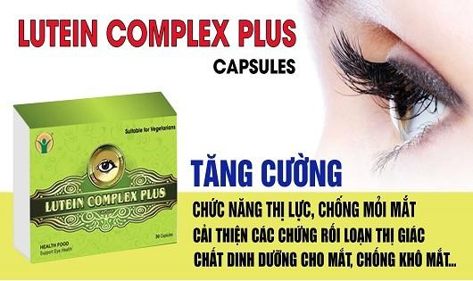 Lutein Complex Plus – dưỡng chất ngăn ngừa thoái hóa điểm vàng, đục thủy tinh thể