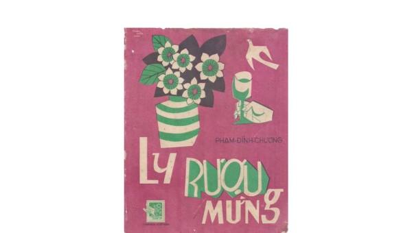 """Bìa tờ nhạc """"Ly rượu mừng"""" thời điểm phát hành trước 1975."""