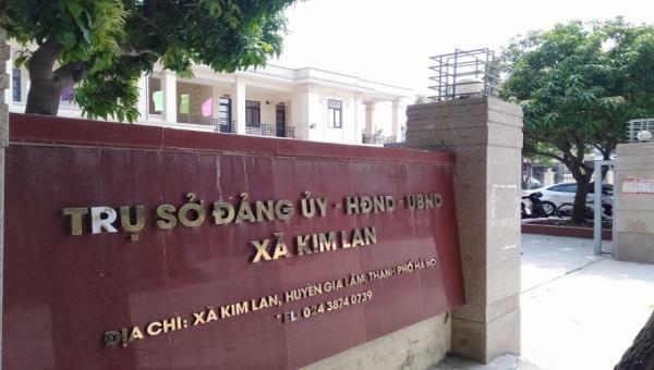 Hà Nội: Thanh tra kết luận hàng loạt sai phạm của Chủ tịch UBND xã Kim Lan