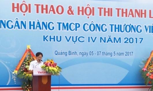 Ông Lương Hải Lưu Giám đốc Chi nhánh Vietinbank Quảng Bình đọc diễn văn khai mạc