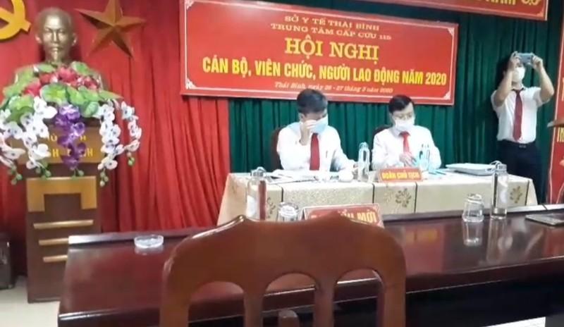 'Bỏ ngoài tai' chỉ đạo của Chủ tịch tỉnh, Trung tâm Cấp cứu 115 Thái Bình vẫn tổ chức Hội nghị CB, VC, NLĐ?