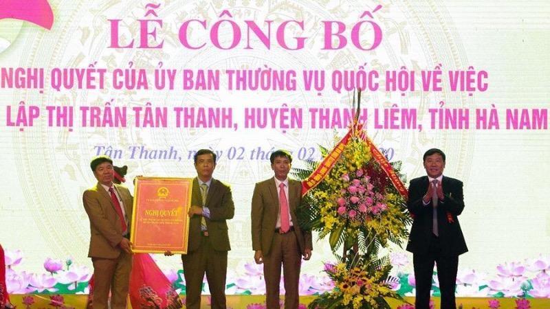 Hà Nam: Công bố Nghị quyết của Ủy ban Thường vụ Quốc hội về thành lập thị trấn Tân Thanh