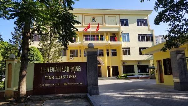 """Lãnh đạo Liên đoàn Lao động tỉnh Thanh Hoá bị """"tố"""" lập """"quỹ đen"""" từ quỹ """"Mái ấm công đoàn"""""""