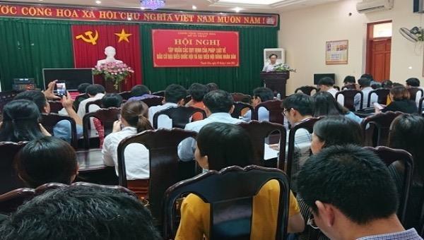 Thanh Hoá: Phổ biến quy định của pháp luật về bầu cử ĐBQH và đại biểu HĐND