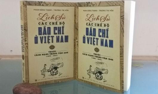 """Ra mắt sách """"Lịch sử các chế độ báo chí ở Việt Nam"""""""